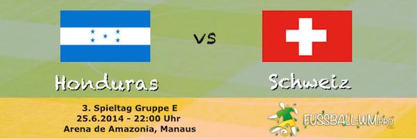 Honduras - Schweiz 25. Juni 2014