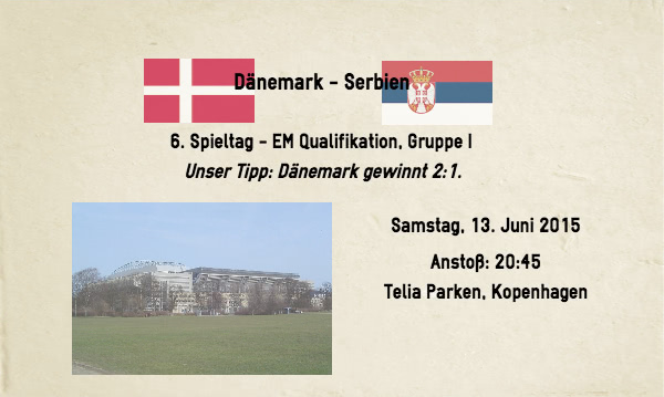 Dänemark Serbien Wetten Tipp 13. Juni 2015