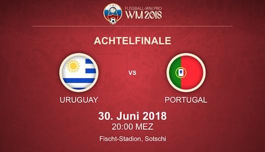 Vorschau & Quoten zum WM 2018 Achtelfinale Uruguay vs. Portugal