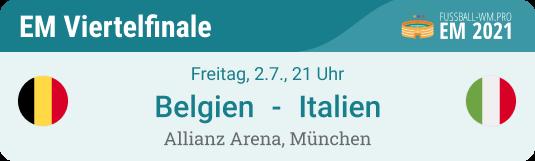 Tipp & Prognose für Belgien - Italien am 2. Juli im EM 2021 Viertelfinale