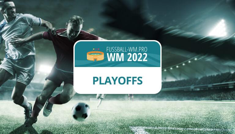 Playoffs für die Weltmeisterschaft 2022 in KAtar